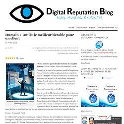 Humain + Outil= le meilleur livrable pour un client « Digital Re