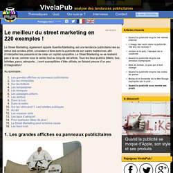 Le meilleur du street marketing en 220 exemples ! Guerilla marketing