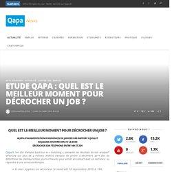 Etude Qapa : Quel est le meilleur moment pour décrocher un job ?