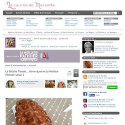 » La Brioche Tressée … 6ème épreuve Le Meilleur Pâtissier saison 2