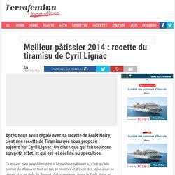 Meilleur pâtissier 2014 : recette du tiramisu de Cyril Lignac