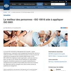 Le meilleur des personnes - ISO 10018 aide à appliquer ISO 9001 (2012-11-15)