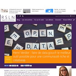 Henri Verdier : faire de data.gouv.fr le meilleur outil possible pour une communauté riche et créative
