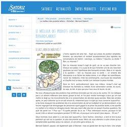 Le meilleur des produits laitiers – Entretien : Bernard Gaborit