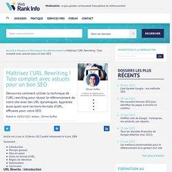 Le meilleur tutoriel sur l'URL Rewriting (réécriture d'URL) !