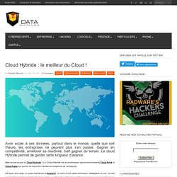 Cloud Hybride : le meilleur du Cloud ! - Data Security BreachData Security Breach