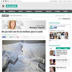 Ne pas faire son lit : meilleur pour la santé