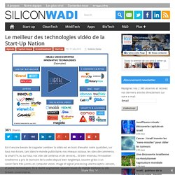 Le meilleur des technologies vidéo de la Start-Up Nation