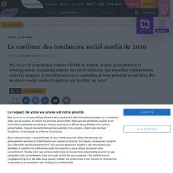 Le meilleur des tendances social media de 2020