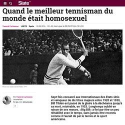 Quand le meilleur tennisman du monde était homosexuel
