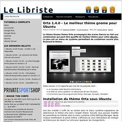 Orta 1.4.0 - Le meilleur thème gnome pour Ubuntu