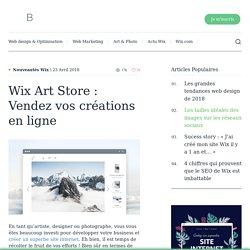 Wix Art Store : le meilleur moyen de vendre vos créations en ligne