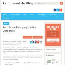 Test : le meilleur plugin vidéo wordpress