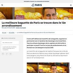La meilleure baguette de Paris se trouve dans le 12e arrondissement