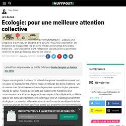 Ecologie: pour une meilleure attention collective