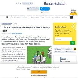 Pour une meilleure collaboration achats et supply chain