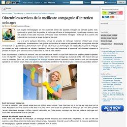 Obtenir les services de la meilleure compagnie d'entretien ménager by Moncef Menage
