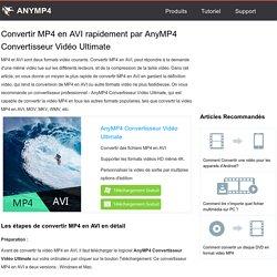 Meilleure façon de convertir MP4 en AVI (rapide et de haute définition)