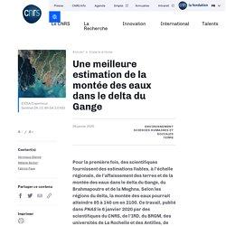 Une meilleure estimation de la montée des eaux dans le delta du Gange