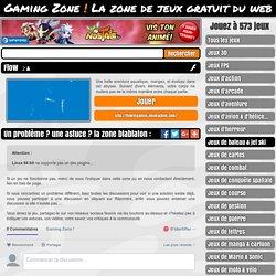 Jouez à FLOW sur la meilleure zone de jeux en ligne gratuits : Gaming Zone !