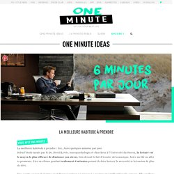 La meilleure habitude à prendre - One Minute Ideas - One Minute Project