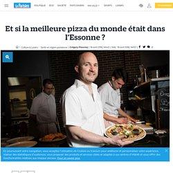 Et si la meilleure pizza du monde était dans l'Essonne ?