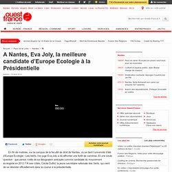 A Nantes, Eva Joly, la meilleure candidate d'Europe Ecologie à la Présidentielle - Nantes -