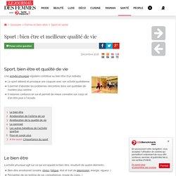 Sport : bien être et meilleure qualité de vie - Santé-Médecine