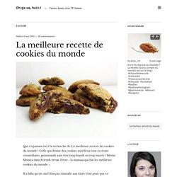 La meilleure recette de cookies du monde