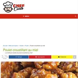 La meilleure recette de poulet croustillant au miel!