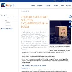 Choisir la meilleure solution e-commerce pour la Suisse