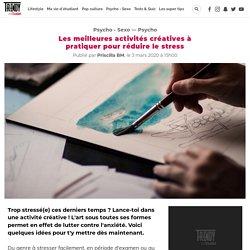 Les meilleures activités créatives à pratiquer pour réduire le stress