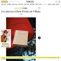 Les meilleures adresses à Paris d'Astier de Villatte