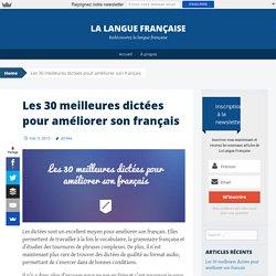 Les 30 meilleures dictées pour améliorer son français