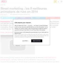 Street marketing : les 9 meilleures animations...