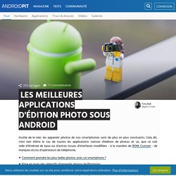 Les meilleures applications d'édition photo sur Android