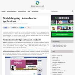 Social shopping : les meilleures applications pour mieux vendre