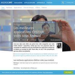 Les meilleures applications d'édition vidéo sous Android