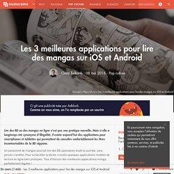 Les 3 meilleures applications pour lire des mangas sur iOS et Android - Pop culture