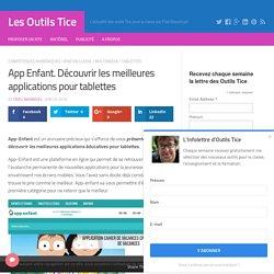 App Enfant. Découvrir les meilleures applications pour tablettes – Les Outils Tice