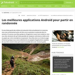 Les meilleures applications Android pour partir en randonnée