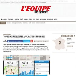Top 10 des meilleures applications running !