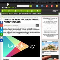 Top 6 des meilleures applications Android pour septembre 2016