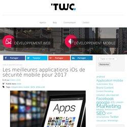 Les meilleures applications iOs de sécurité mobile pour 2017