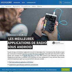 Les meilleures applications de radio sous Android
