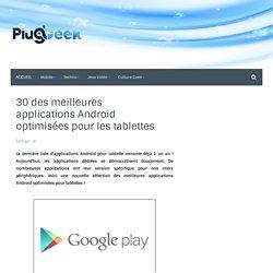 30 des meilleures applications Android optimisées pour les tablettes