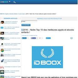 2016 – Notre Top 10 des meilleures applis et ebooks enfants !