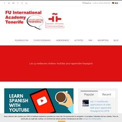 Les 13 meilleures chaînes YouTube pour apprendre l'espagnol - FUIA ?