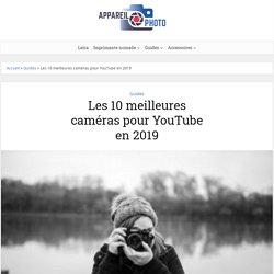 Les 10 meilleures caméras pour YouTube en 2019