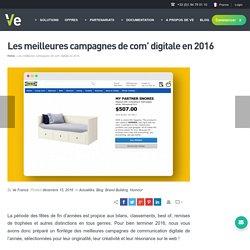 Les meilleures campagnes de com' digitale en 2016